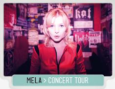 MELA CONCERT TOUR