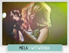 MELA_WYTWORNIA