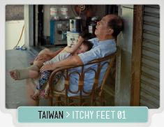 TAIWAN_ITCHY_FEET_01